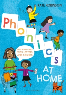 Phonics at home  : help your child with letters and sounds - Robinson, Kate