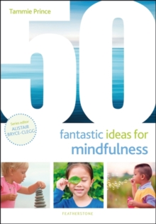 50 fantastic ideas for mindfulness - Prince, Tammie