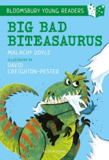 Big bad biteasaurus - Doyle, Malachy