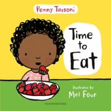 Time to eat - Tassoni, Penny