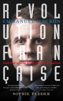 Image for Revolution Franðcaise  : Emmanuel Macron and the quest to reinvent a nation