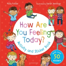 How Are You Feeling Today? Activity and Sticker Book - Potter, Molly