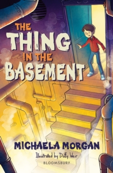 The thing in the basement - Morgan, Michaela