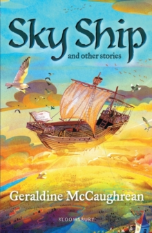 Sky ship and other stories - McCaughrean, Geraldine