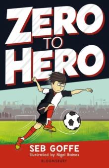 Zero to hero - Goffe, Seb