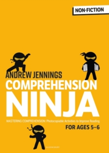 Comprehension ninja  : for ages 5-6 - Jennings, Andrew