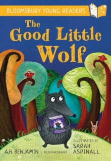 The good little wolf - Benjamin, A.H.