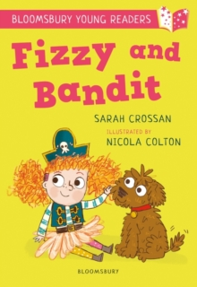 Fizzy and Bandit - Crossan, Sarah