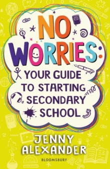 Image for No worries  : your guide to starting secondary school