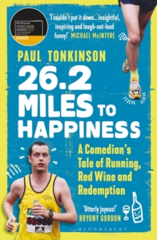 Image for 26.2 miles to happiness  : a comedian's tale of running, red wine and redemption