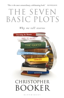 Image for The seven basic plots  : why we tell stories