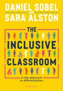 The inclusive classroom  : a new approach to differentiation - Sobel, Daniel
