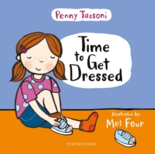Time to get dressed - Tassoni, Penny
