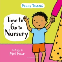 Time to go to nursery - Tassoni, Penny