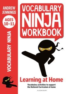 Image for Vocabulary Ninja Workbook for Ages 10-11 : Vocabulary activities to support catch-up and home learning