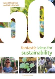 50 fantastic ideas for sustainability - O'Sullivan, June