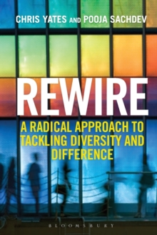 Image for Rewire : A Radical Approach to Tackling Diversity and Difference