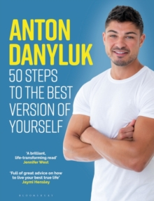 Image for Anton Danyluk - 50 steps to the best version of yourself