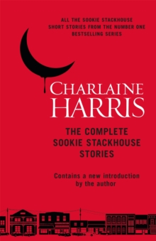 Image for The complete Sookie Stackhouse stories