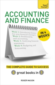 Image for Accounting and finance in 4 weeks  : the complete guide to success