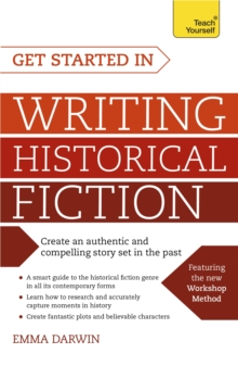 Image for Get started in writing historical fiction
