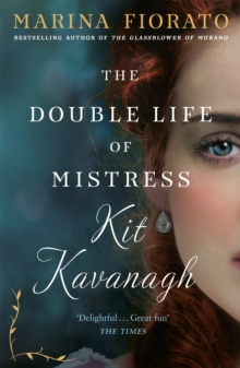 Image for The double life of Mistress Kit Kavanagh