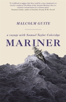 Image for Mariner  : a voyage with Samuel Taylor Coleridge