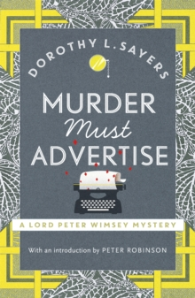 Image for Murder Must Advertise : Classic crime fiction at its best