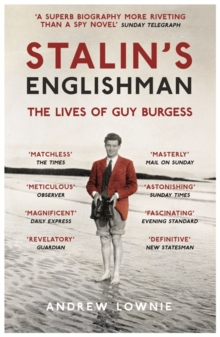 Image for Stalin's Englishman  : the lives of Guy Burgess