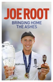 Image for Bringing home the Ashes  : winning with England