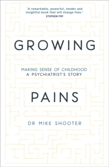 Image for Growing pains  : making sense of childhood