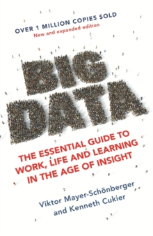Image for Big data  : the essential guide to work, life and learning in the age of insight