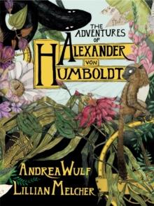 Image for The adventures of Alexander von Humboldt