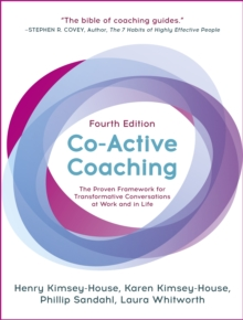Image for Co-active coaching  : changing business, transforming lives