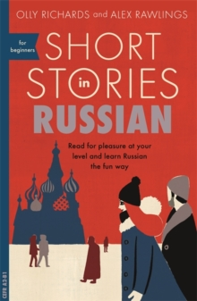 Image for Short stories in Russian for beginners  : read for pleasure at your level, expand your vocabulary and learn Russian the fun way!