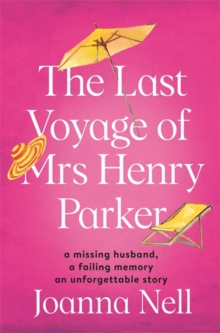 Image for The last voyage of Mrs Henry Parker