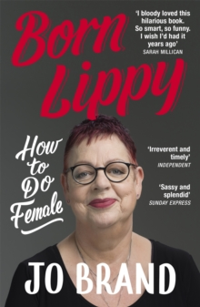 Image for Born lippy  : how to do female