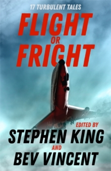 Image for Flight or fright  : 17 turbulent tales