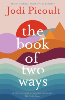 Image for The Book of Two Ways: The stunning bestseller about life, death and missed opportunities