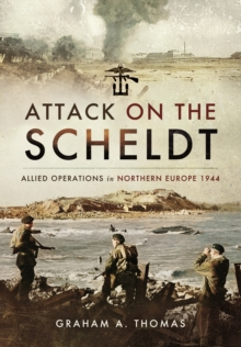Image for Attack on the Scheldt