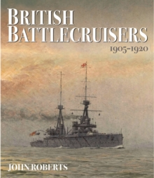 British Battlecruisers: 1905 - 1920