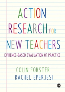Image for Action research for new teachers  : evidence-based evaluation of practice