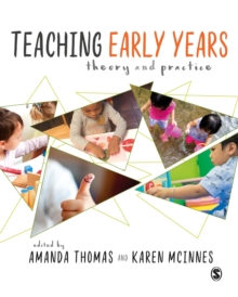 Image for Teaching early years  : theory and practice