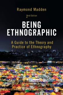 Image for Being ethnographic  : a guide to the theory and practice of ethnography