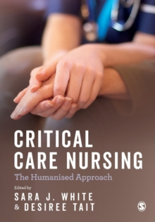 Image for Critical care nursing  : the humanised approach
