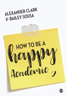 Image for How to be a happy academic