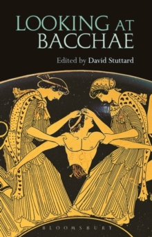 Image for Looking at Bacchae