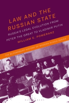 Image for Law and the Russian state  : Russia's legal evolution from Peter the Great to Vladimir Putin