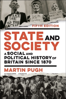 Image for State and society  : a social and political history of Britain since 1870