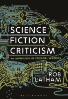 Image for Science fiction criticism  : an anthology of essential writings